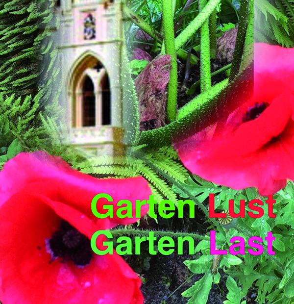 Garten Lust - Garten Last 2021